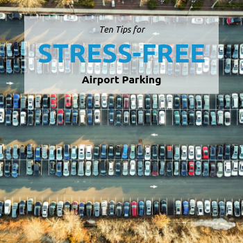 10 Tips for Stress-Free Airport Parking
